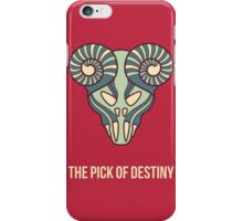 the pick of destiny iPhone Case/Skin