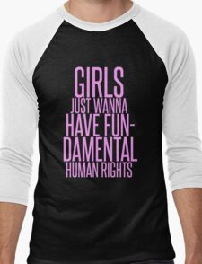 GIRLS JUST WANNA HAVE FUNDAMENTAL RIGHTS Men's Baseball ¾ T-Shirt