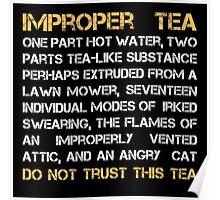 Improper Tea Poster