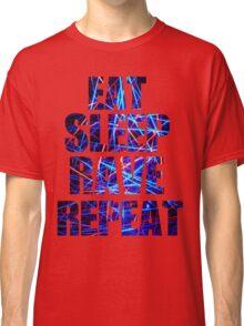 Eat Sleep Rave Repeat Classic T-Shirt
