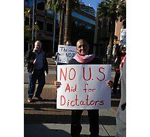 """No US Aid for Dictators"" Photographic Print"