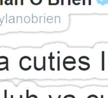 """""""I Luh Ya Cuties"""" - Dylan O'brien Tweet Sticker"""