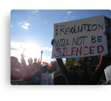 """""""The Revolution Will Not Be Silenced""""  Canvas Print"""