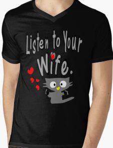 Listen to your wife Kitty vector art Mens V-Neck T-Shirt
