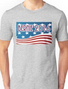 BERNIE 2016 - RED WHITE AND BLUE FLAG - SANDERS FOR PRESIDENT Unisex T-Shirt