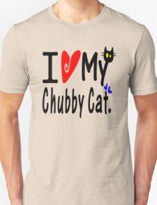 Love my Chubby Cat Unisex T-Shirt