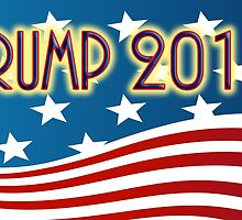 TRUMP 2016 - FOR PRESIDENT - RED WHITE & BLUE AMERICAN FLAG by colormecolorado