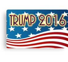 TRUMP 2016 - FOR PRESIDENT - RED WHITE & BLUE AMERICAN FLAG Canvas Print