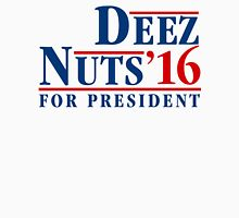 Deez Nuts Election 2016 Unisex T-Shirt