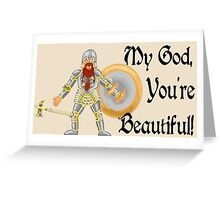 My God, You're Beautiful! Greeting Card
