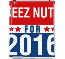 Deez Nuts Election 2016 iPad Case/Skin