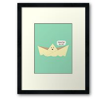 Happy Boat! Framed Print
