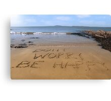 dont worry be happy beach Canvas Print
