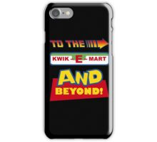 To The Kwik-E-Mart iPhone Case/Skin