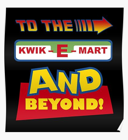 To The Kwik-E-Mart Poster