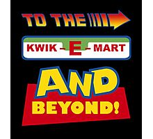 To The Kwik-E-Mart Photographic Print