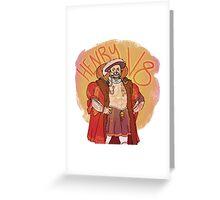 HENRY V8 Greeting Card