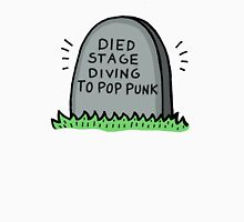 Died Stage Diving To Pop Punk Unisex T-Shirt
