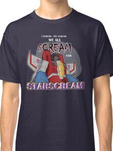 We All Scream for Starscream (dark tee) Classic T-Shirt