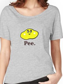 Pee Women's Relaxed Fit T-Shirt