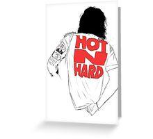 HARRY STYLES HOT N HARD Greeting Card