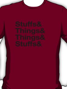 Stuffs&Things T-Shirt