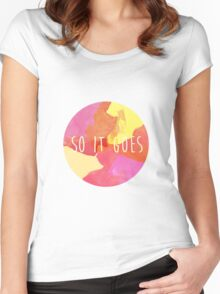 So it goes Women's Fitted Scoop T-Shirt