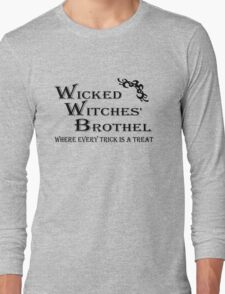 Wicked Witches' Brothel Long Sleeve T-Shirt