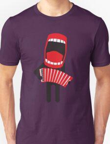 loud singing accordion player Unisex T-Shirt