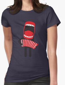 loud singing accordion player Womens Fitted T-Shirt