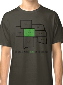 Greener in Colorado Classic T-Shirt