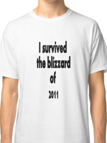 I did survive!!! Classic T-Shirt