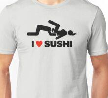 I love Sushi  Unisex T-Shirt