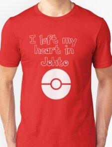 I left my heart in Johto T-Shirt