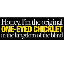 Buffy - Original one-eyed chicklet Photographic Print