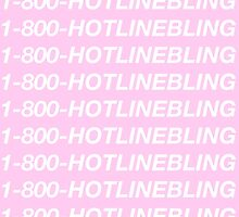 HOTLINE BLING by RudyLopez