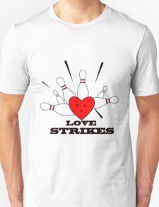 love strikes T-Shirt