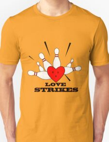 love strikes T-Shirt