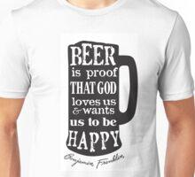 Beer is Proof Unisex T-Shirt