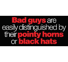 Buffy - Bad guys are easily distinguished... Photographic Print