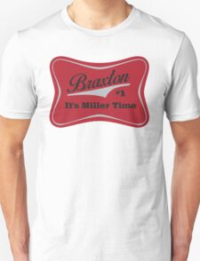 Braxton - Miller Time #1 - Houston Texans - White Unisex T-Shirt