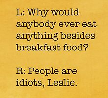 Breakfast Foods Philosophy  by sheilastromberg
