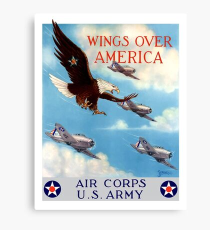 Wings Over America -- Air Corps WWII Canvas Print