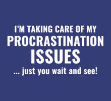 Procrastination Issues by AmazingVision
