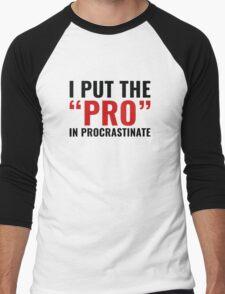 Pro In Procrastinate Men's Baseball ¾ T-Shirt