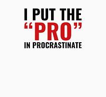 Pro In Procrastinate T-Shirt