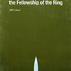 &quot;Fellowship of the Ring&quot;- minimalist movie poster by J PH