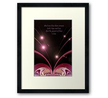 The greatest of these... Framed Print