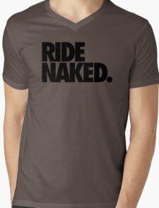 RIDE NAKED. Mens V-Neck T-Shirt