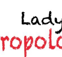 Lady Anthropologist Sticker